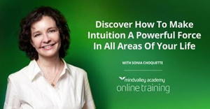 Awaken Your Intuition online training with Sonia Choquette