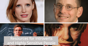 Resources for Introverts and Highly Sensitive People