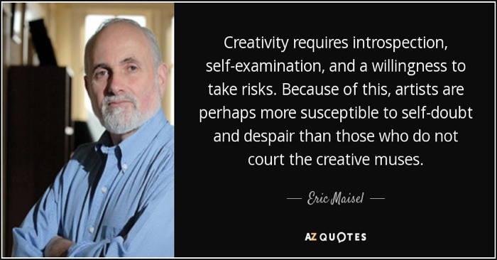 Eric Maisel quote